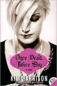 Once Dead, Twice Shy (Madison Avery Series #1) by Kim Harrison: Book Cover