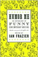 Humor Me by Ian Frazier: Book Cover