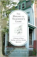 The House on Teacher's Lane by Rachel Simon: NOOK Book Cover