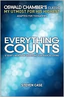 download Everything Counts : Oswald Chambers' Classic, My Utmost for His Highest, Adapted for Teenagers book