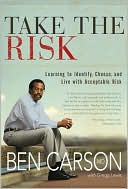 Take the Risk by Ben Carson, M.D.: Book Cover