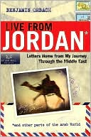 download Live from Jordan : Letters Home from My Journey Through the Middle East book
