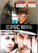 Gorky Park/Eye of the Needle