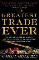 The Greatest Trade Ever by Gregory Zuckerman: Book Cover