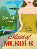 Maid of Murder by Amanda Flower: Book Cover