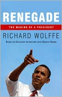 Renegade by Richard Wolffe: NOOK Book Cover