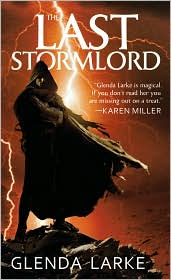 The Last Stormlord (Stormlord Series #1) by Glenda Larke: Book Cover