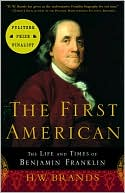The First American by H. W. Brands: NOOK Book Cover