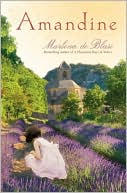 Amandine by Marlena de Blasi: NOOK Book Cover