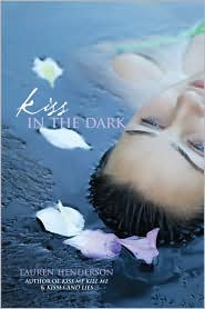 Kiss in the Dark (Kisses and Lies Series #3) by Lauren Henderson: Book Cover