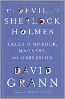 download The Devil and Sherlock Holmes : Tales of Murder, Madness, and Obsession book