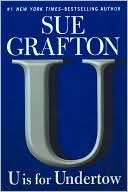 U Is for Undertow (Kinsey Millhone Series #21) by Sue Grafton: Book Cover