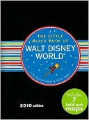 The Little Black Book of Walt Disney World 2010 by Rona Gindin: Book Cover