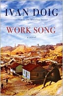 Work Song by Ivan Doig: NOOK Book Cover