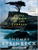 In the Shadow of the Cypress by Thomas Steinbeck: Book Cover