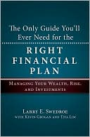The Only Guide You'll Ever Need for the Right Financial Plan by Larry E. Swedroe: Book Cover