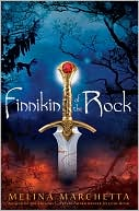 Finnikin of the Rock (Lumatere Chronicles Series) by Melina Marchetta: NOOK Book Cover