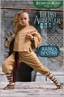Aang's Destiny (Last Airbender Leveled Reader Series) by Emily Sollinger: Book Cover