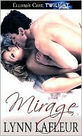 Mirage by Lynn LaFleur: NOOK Book Cover