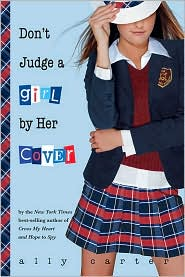 Don't Judge a Girl by Her Cover (Gallagher Girls Series #3) by Ally Carter: Book Cover