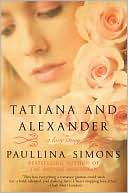 Tatiana and Alexander by Paullina Simons: Book Cover