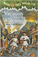 Vacation under the Volcano (Magic Tree House Series #13) by Mary Pope Osborne: Book Cover