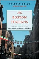 The Boston Italians by Stephen Puleo: Book Cover