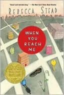 When You Reach Me by Rebecca Stead: Book Cover