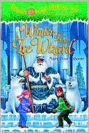 Winter of the Ice Wizard (Magic Tree House Series #32) by Mary Pope Osborne: NOOK Book Cover