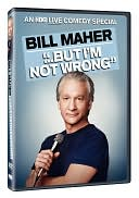 Bill Maher: But I'm Not Wrong with Bill Maher