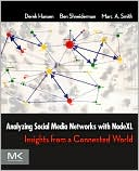 Analyzing Social Media Networks with NodeXL by Derek Hansen: Book Cover