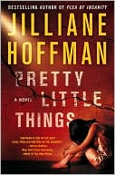 Pretty Little Things by Jilliane Hoffman: Book Cover