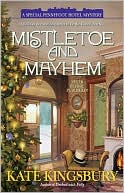 Mistletoe and Mayhem (Special Pennyfoot Hotel Mystery Series #2) by Kate Kingsbury: Book Cover