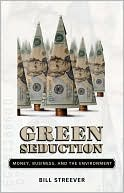 Green Seduction by Bill Streever: NOOK Book Cover