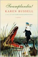 Swamplandia! by Karen Russell: Book Cover