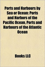 BARNES & NOBLE | Ports and Harbours by Sea or Ocean: Ports and ...