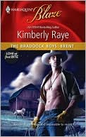 The Braddock Boys: Brent (Harlequin Blaze Series #551)