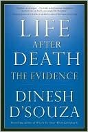 Life After Death by Dinesh D'Souza: NOOK Book Cover