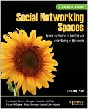 Social Networking Spaces by Todd Kelsey: Book Cover