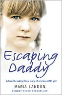 Escaping Daddy by Maria Landon: Book Cover