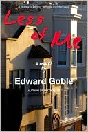 Less of Me by Edward Goble: Book Cover