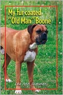 My fur coated ''Old Man'' Boone by Lea Ann Summers: NOOK Book Cover