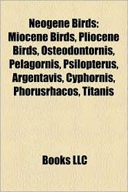 BARNES & NOBLE | Neogene Birds: Miocene Birds, Pliocene Birds ...