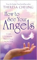How to See Your Angels by Theresa Cheung: Book Cover
