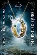 The Exiled Queen (Seven Realms Series #2) by Cinda Williams Chima: Book Cover