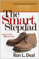 Smart Stepdad, The by Ron L. Deal: Book Cover