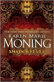 Shadowfever (Fever Series #5) by Karen Marie Moning: Book Cover