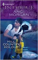Hill Country Holdup (Harlequin Intrigue #1232) by Angi Morgan: Book Cover