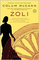 Zoli by Colum McCann: NOOK Book Cover