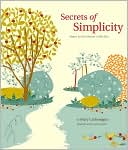Secrets of Simplicity by Mary Carlomagno: NOOK Book Cover
